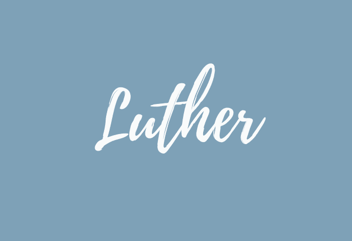 Luther name meaning