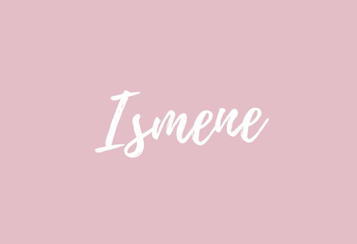 ismene name meaning