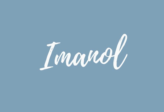 Imanol name meaning