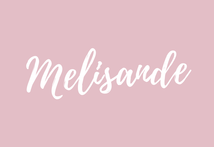 melisande name meaning