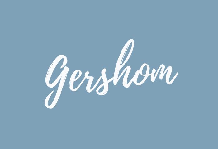 gershom name meaning