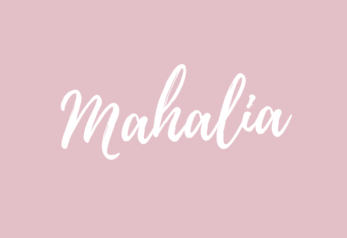 mahalia name meaning