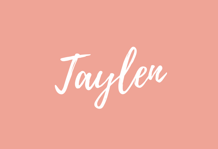 Taylen Name Meaning