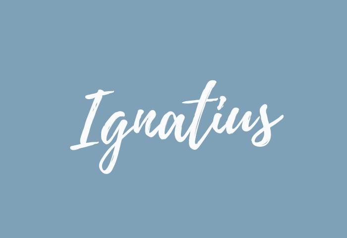 ignatius name meaning