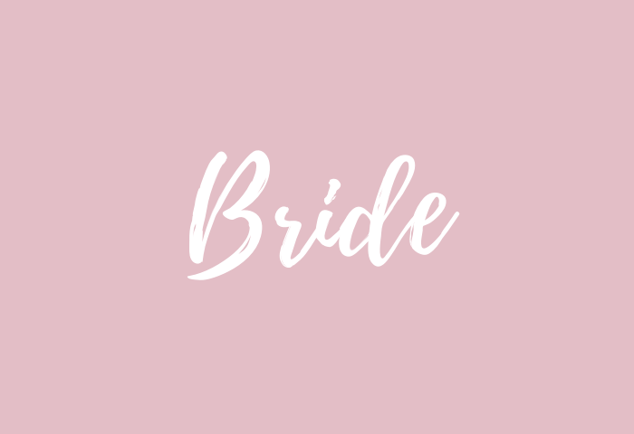 Bride Name Meaning