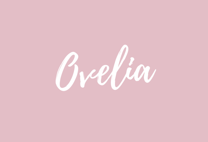 ovelia name meaning