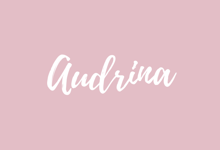 Audrina Name Meaning