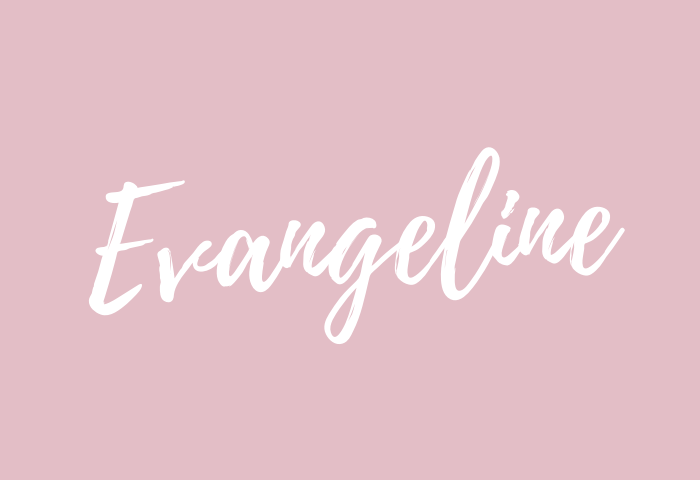 evangeline name meaning