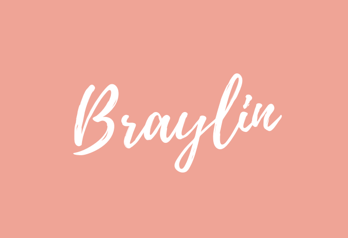 Braylin Name Meaning