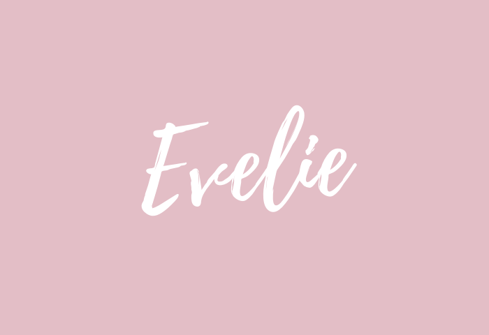Evelie name meaning