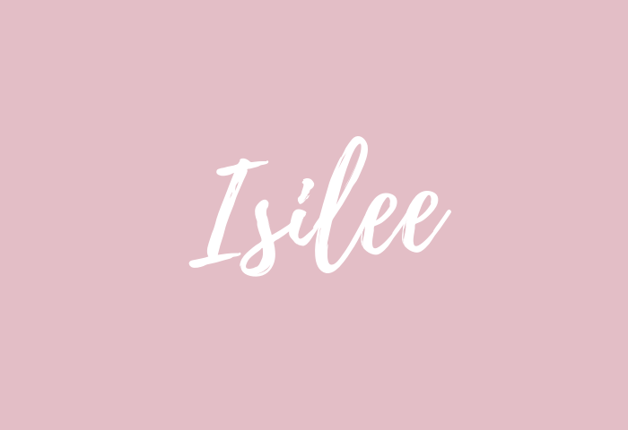 Isilee name meaning