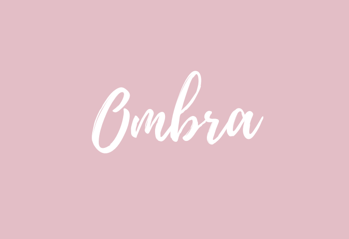 ombra name meaning
