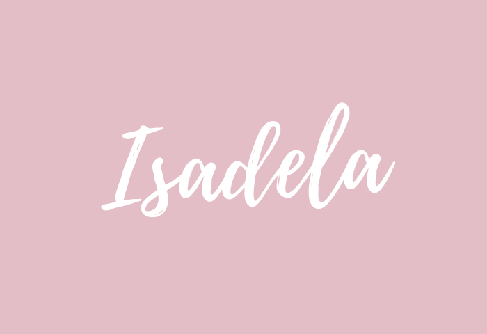 Isadela name meaning
