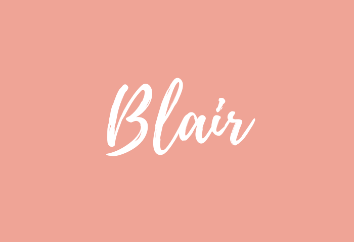 Blair Name Meaning