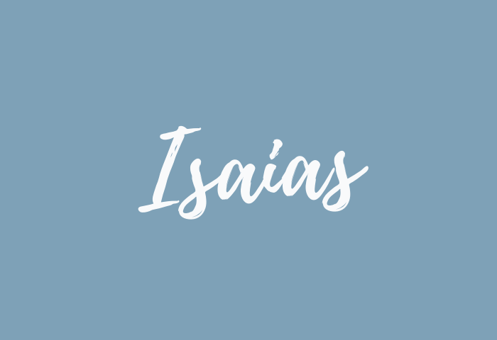 Isaias name meaning
