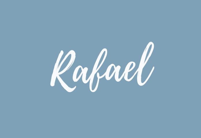 Rafael name meaning