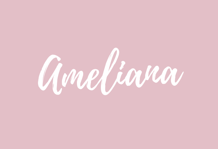Ameliana name meaning