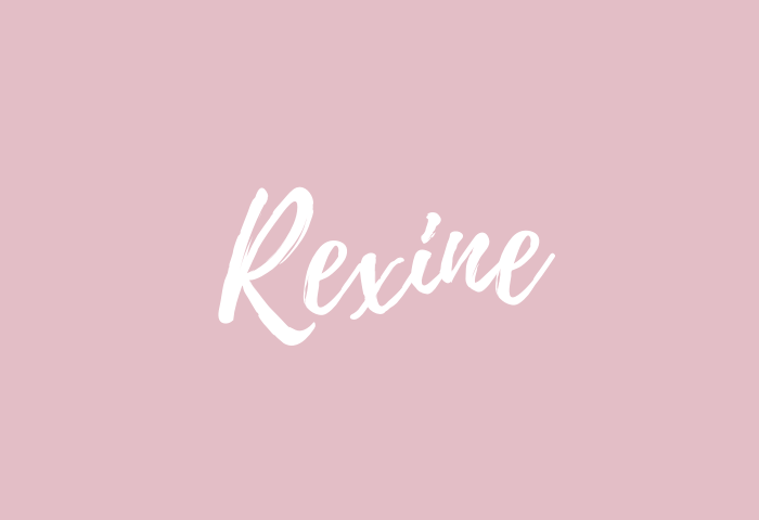 Rexine name meaning