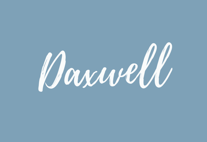 Daxwell name meaning