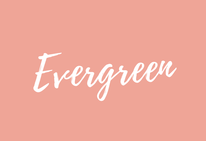 Evergreen name meaning