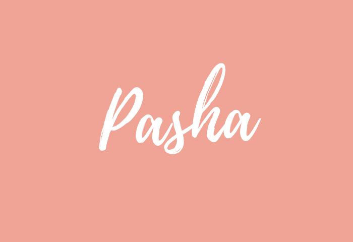 Pasha name meaning